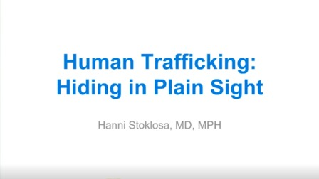 Human Trafficking: Hiding in Plain Sight (Recorded Webinar)