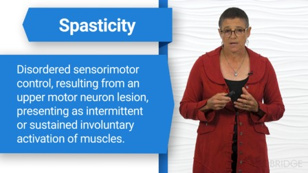 Spasticity Management: Clinical Applications