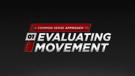 A Common Sense Approach to Evaluating Movement