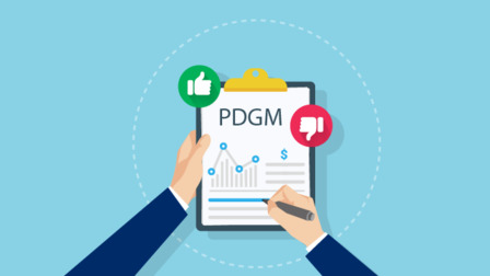 PDGM: What We Have Learned (So Far) (Recorded Webinar)