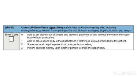 OASIS and PDGM - M1810: Upper Body Dressing