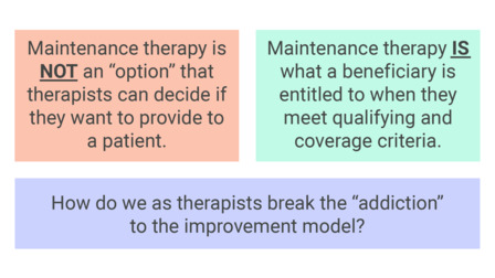 Overview of Maintenance Therapy for Home- and Clinic-Based Providers