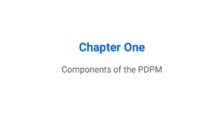 Components of the PDPM