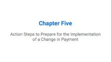 Action Steps to Prepare for the Implementation of a Change in Payment