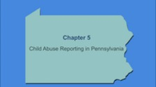 Child Abuse Reporting in Pennsylvania