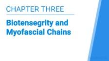 Biotensegrity and Myofascial Chains